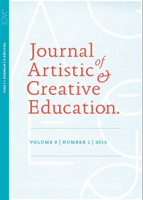 View Vol. 9 No. 1 (2015): Creativity and the implications for a creative/creativity pedagogy